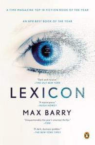 Lexicon by Max Barry. Sci-fi/Fantasy. Publisher: Penguin Books.
