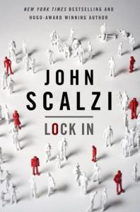 Lock In by John Scalzi. Publisher: Tor Books